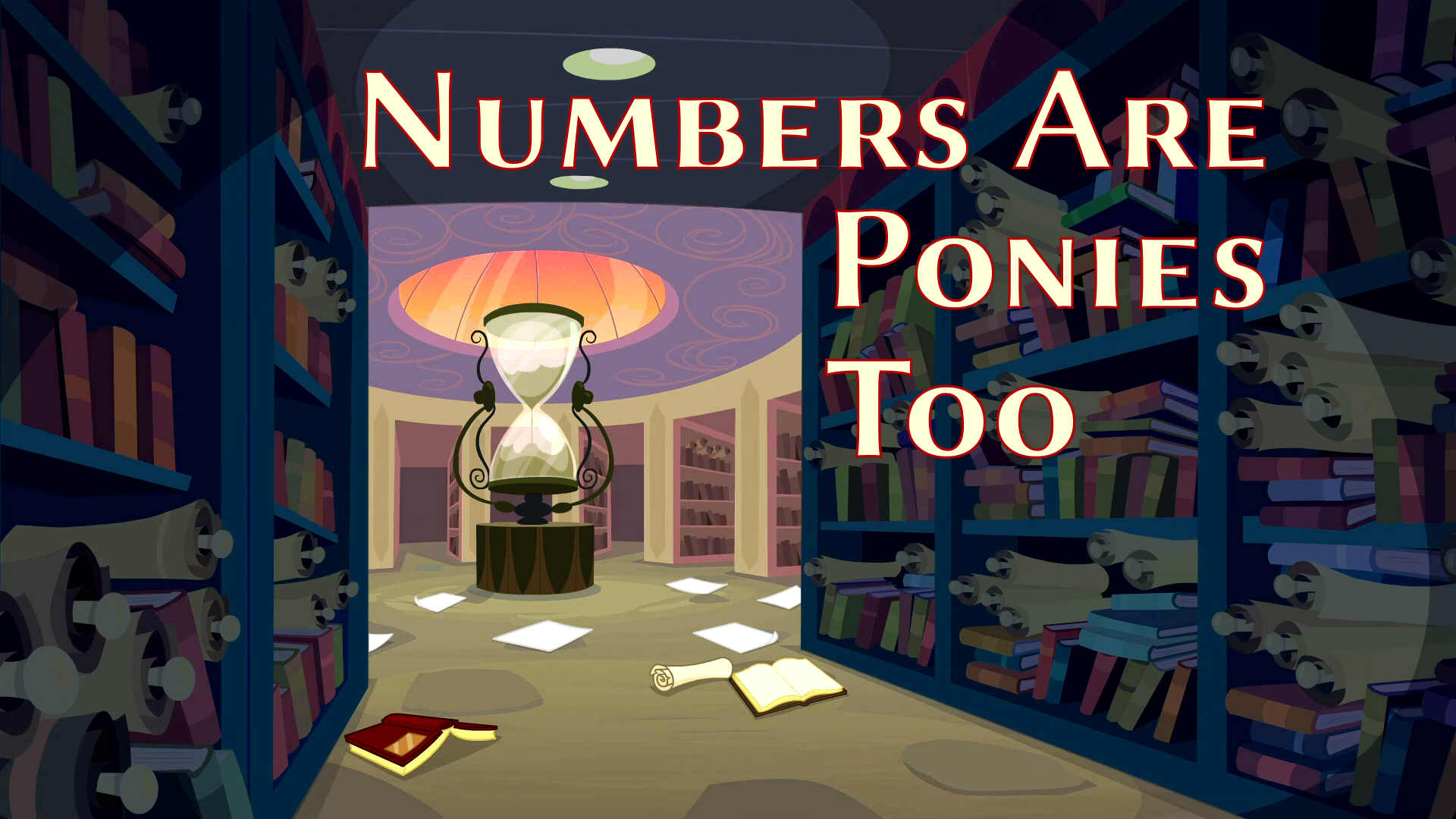 Numbers Are Ponies Too